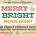 Merry and Bright Movie Night Christmas Celebration | Live Oak Contracting Poster