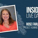Inside Live Oak: Rose Farley, Project Administrator
